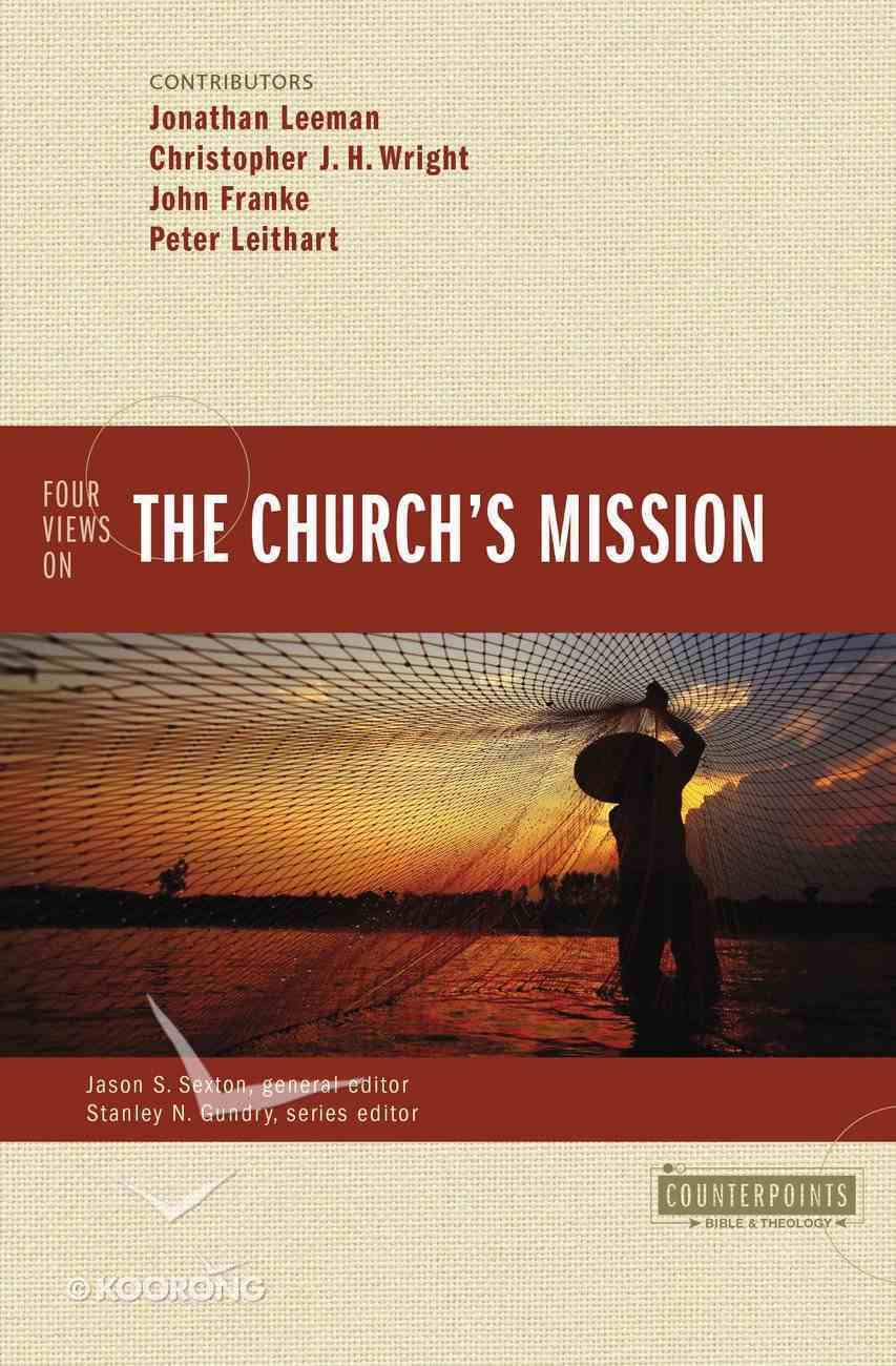 Four Views on the Church's Mission (Counterpoints Series) eBook