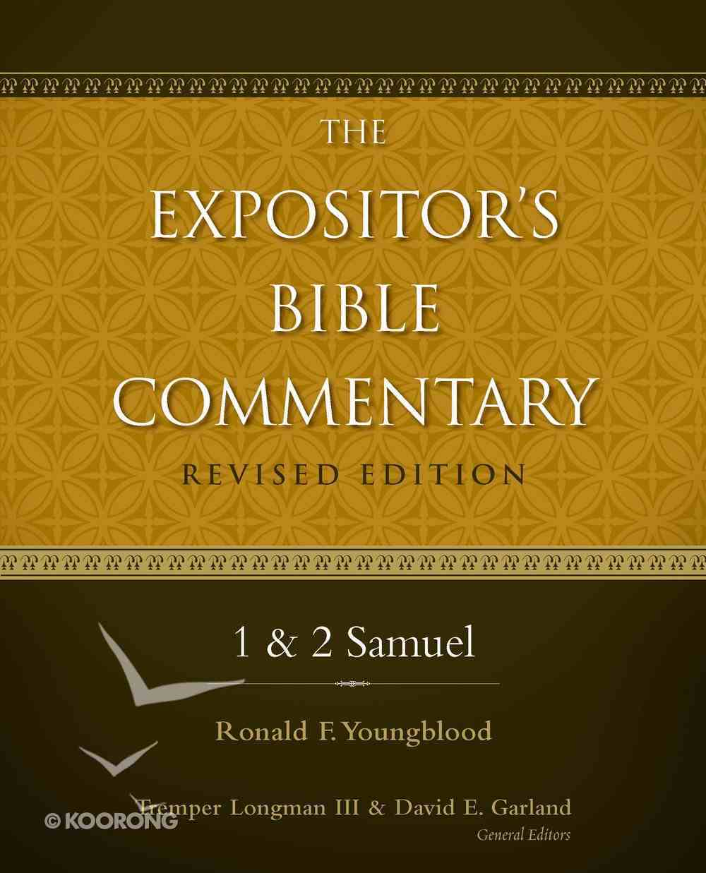 1 & 2 Samuel (#03 in Expositor's Bible Commentary Revised Series) eBook