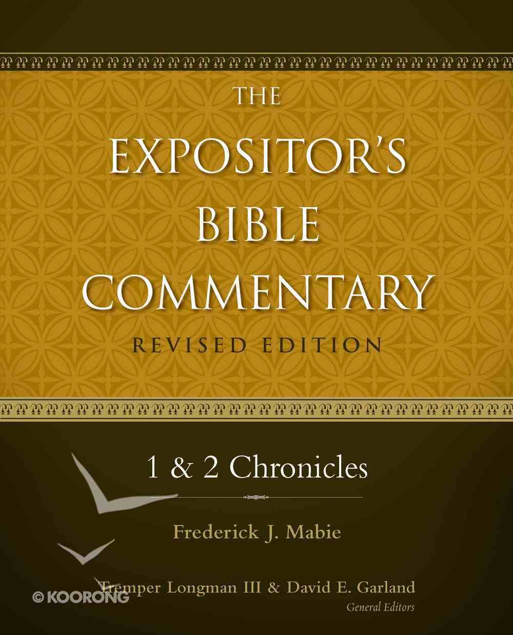 1 and 2 Chronicles (#04 in Expositor's Bible Commentary Revised Series) eBook