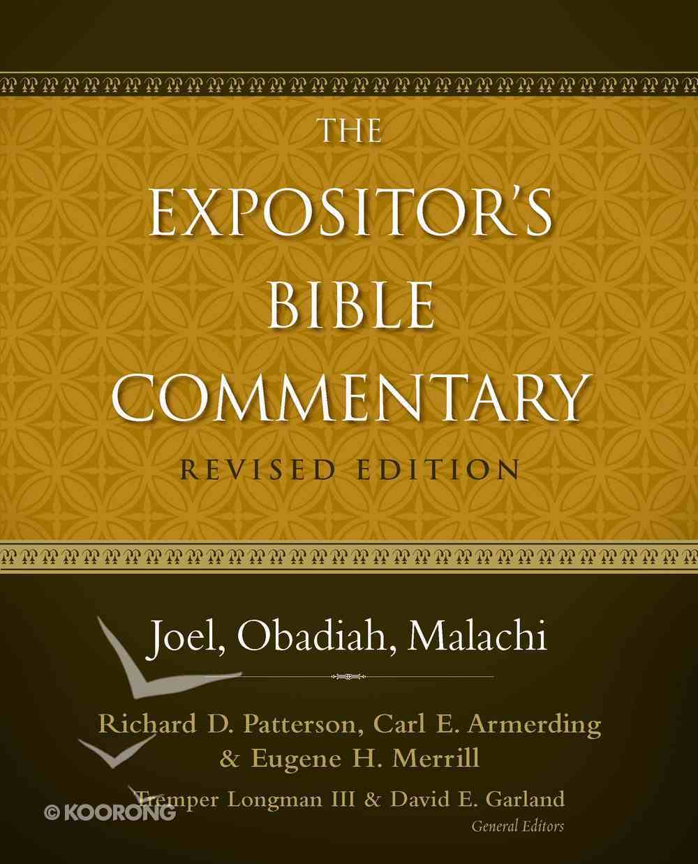 Joel, Obadiah, Malachi (#08 in Expositor's Bible Commentary Revised Series) eBook