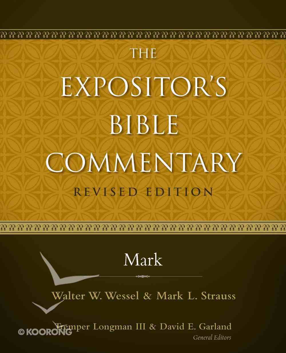 Mark (#09 in Expositor's Bible Commentary Revised Series) eBook