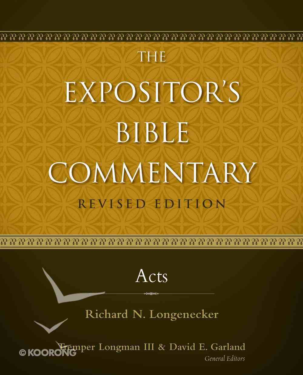 Acts (#10 in Expositor's Bible Commentary Revised Series) eBook