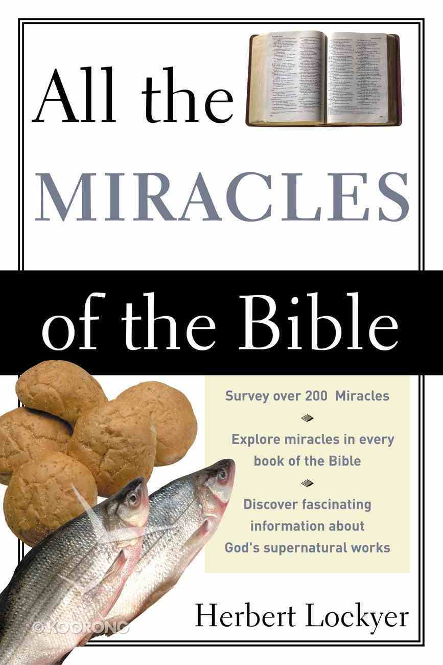 All the Miracles of the Bible eBook