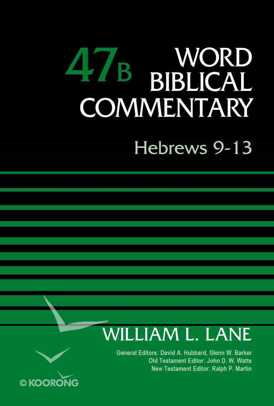 Hebrews 9-13, Volume 47B (Word Biblical Commentary Series) eBook