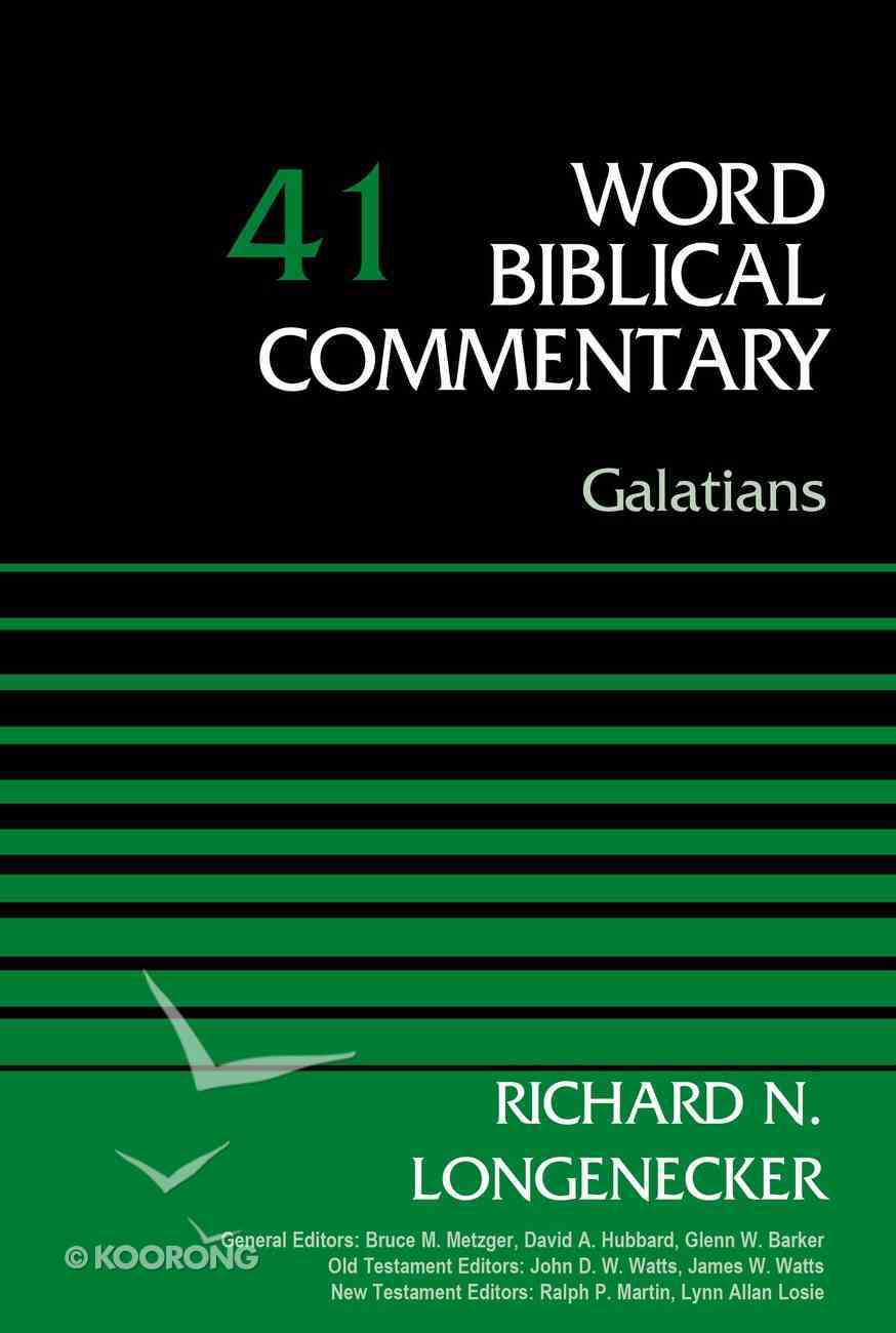 Galatians, Volume 41 (Word Biblical Commentary Series) eBook