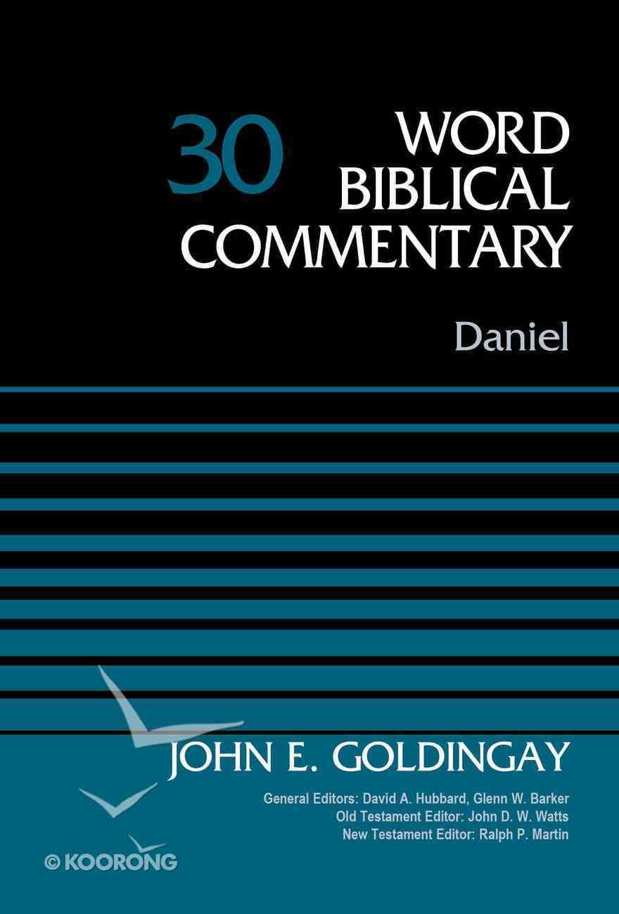 Daniel, Volume 30 (Word Biblical Commentary Series) eBook
