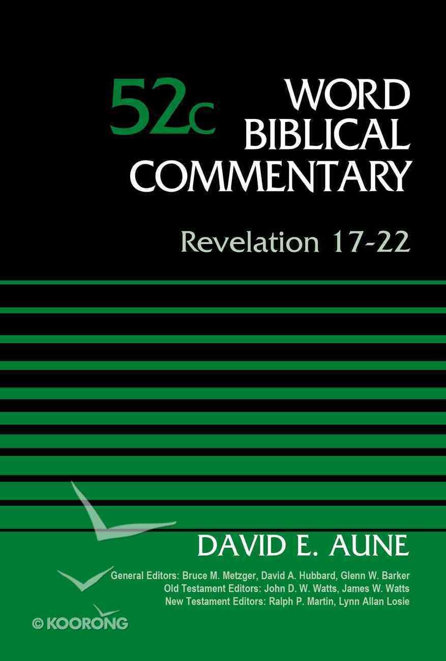 Revelation 17-22, Volume 52C (Word Biblical Commentary Series) eBook
