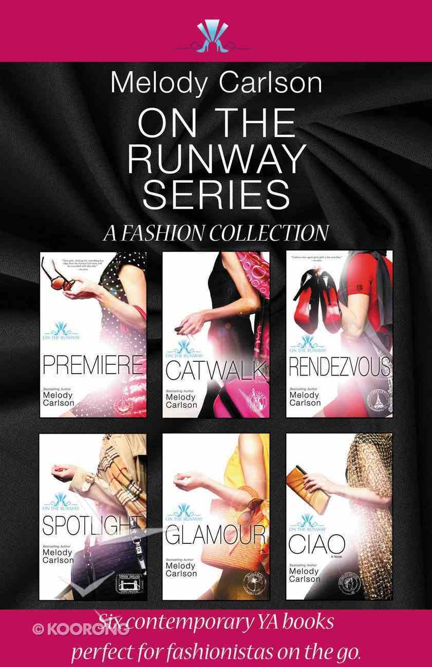 On the Runway Series (On The Runway Series) eBook