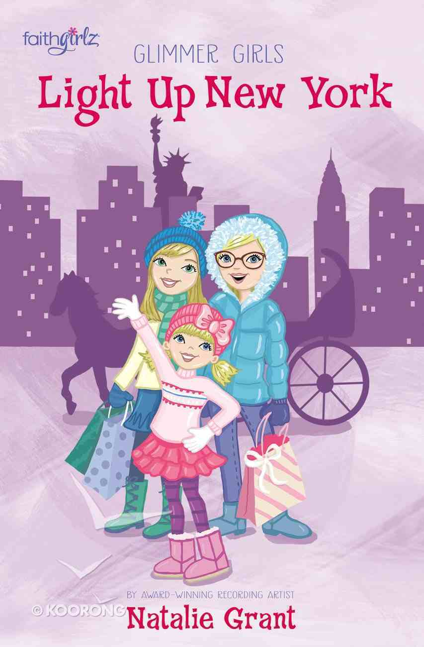 Light Up New York (Faithgirlz! Series) eBook