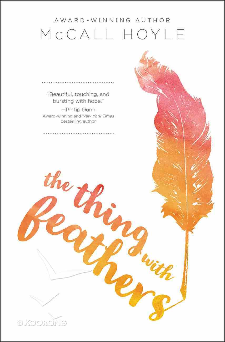 The Thing With Feathers eBook