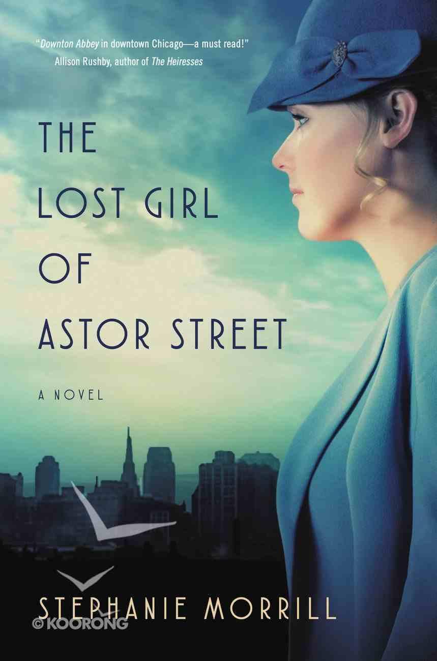 The Lost Girl of Astor Street eBook