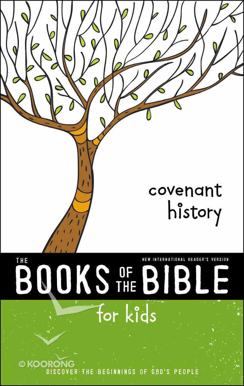Covenant History (Books Of The Bible For Kids Series) eBook