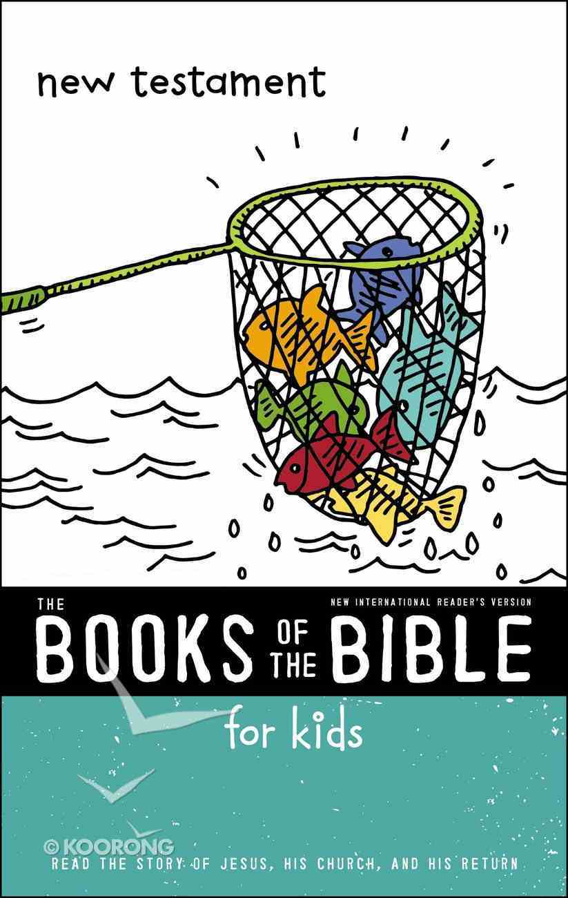 New Testament (Books Of The Bible For Kids Series) eBook