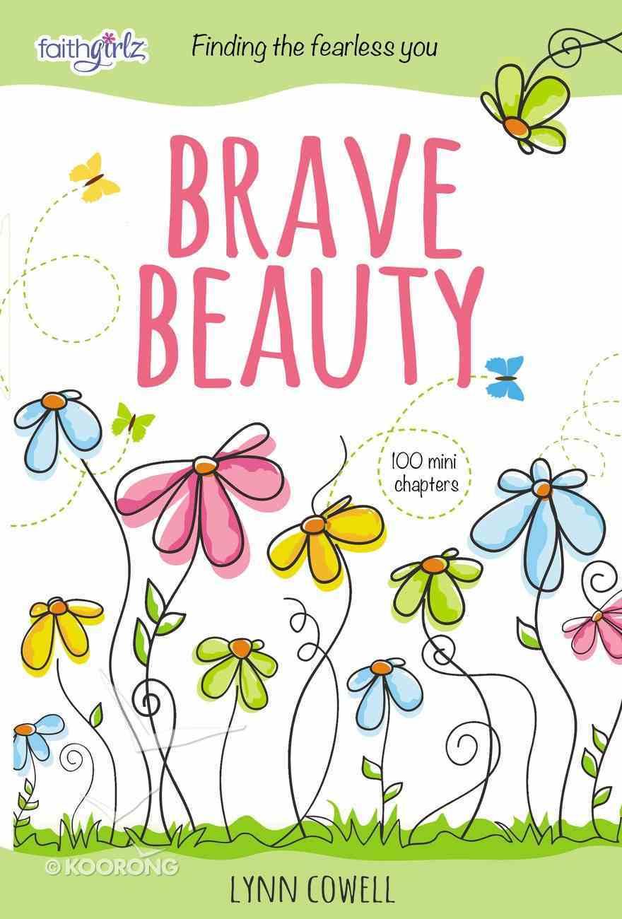Brave Beauty (Faithgirlz! Series) eBook