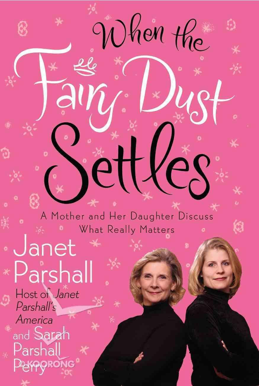 When the Fairy Dust Settles eBook