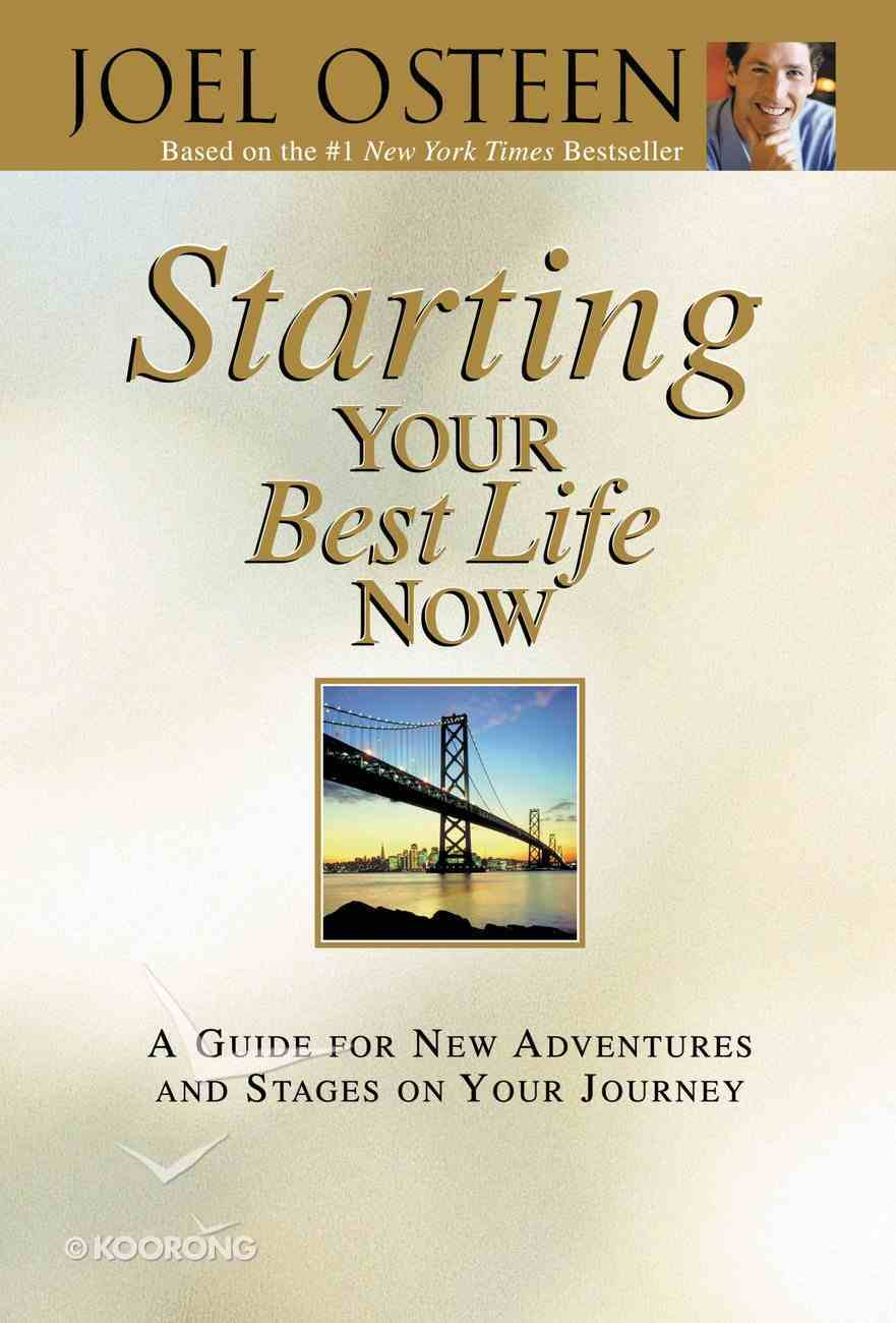 Starting Your Best Life Now eBook
