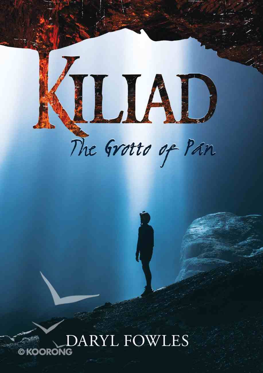 Kiliad: The Grotto of Pan Paperback
