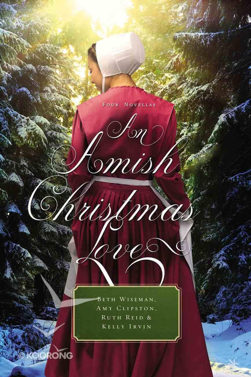 An Amish Christmas Love (An Amish Christmas Love Series) eBook