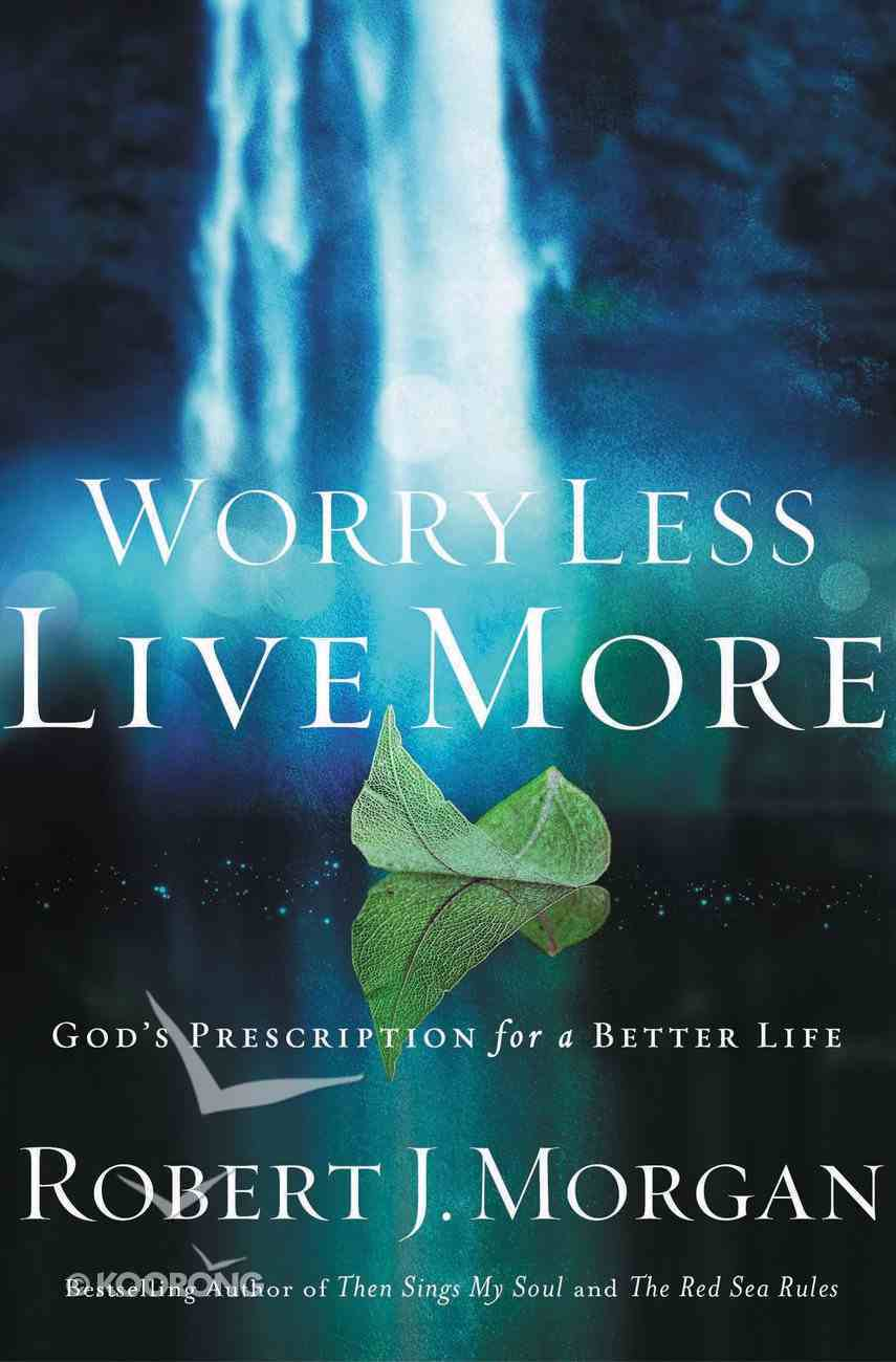 Worry Less, Live More eBook
