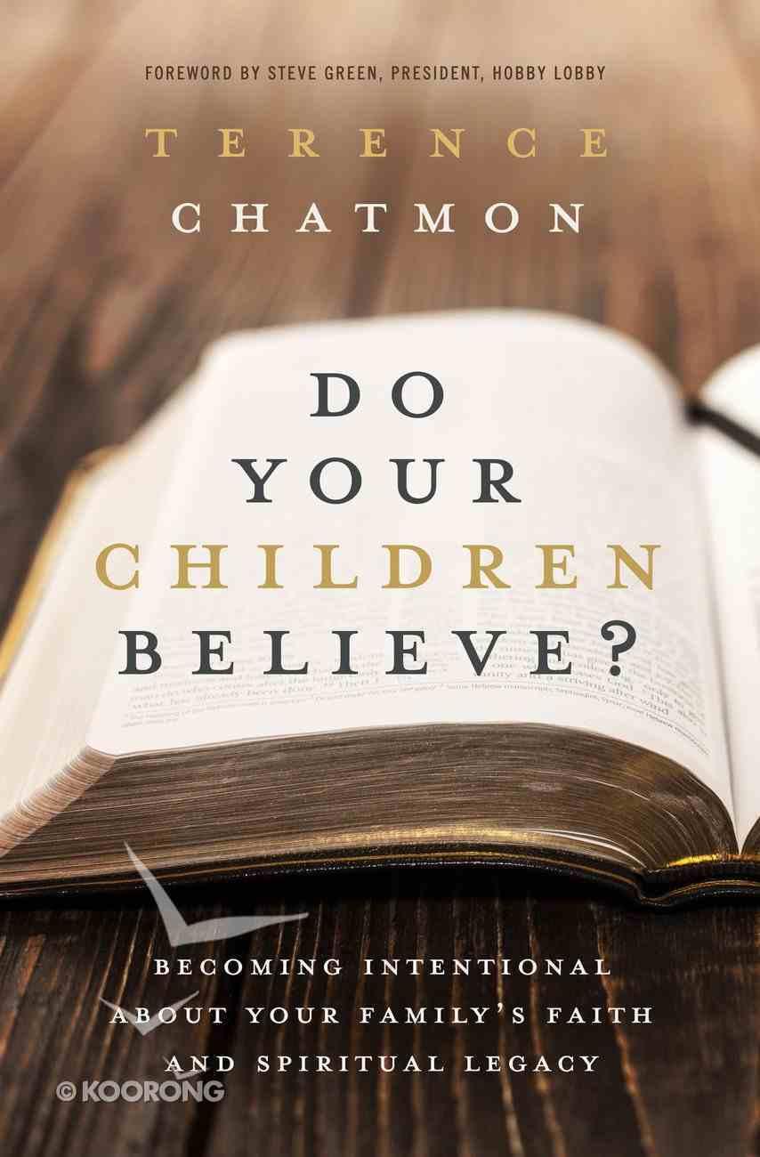 Do Your Children Believe? eBook