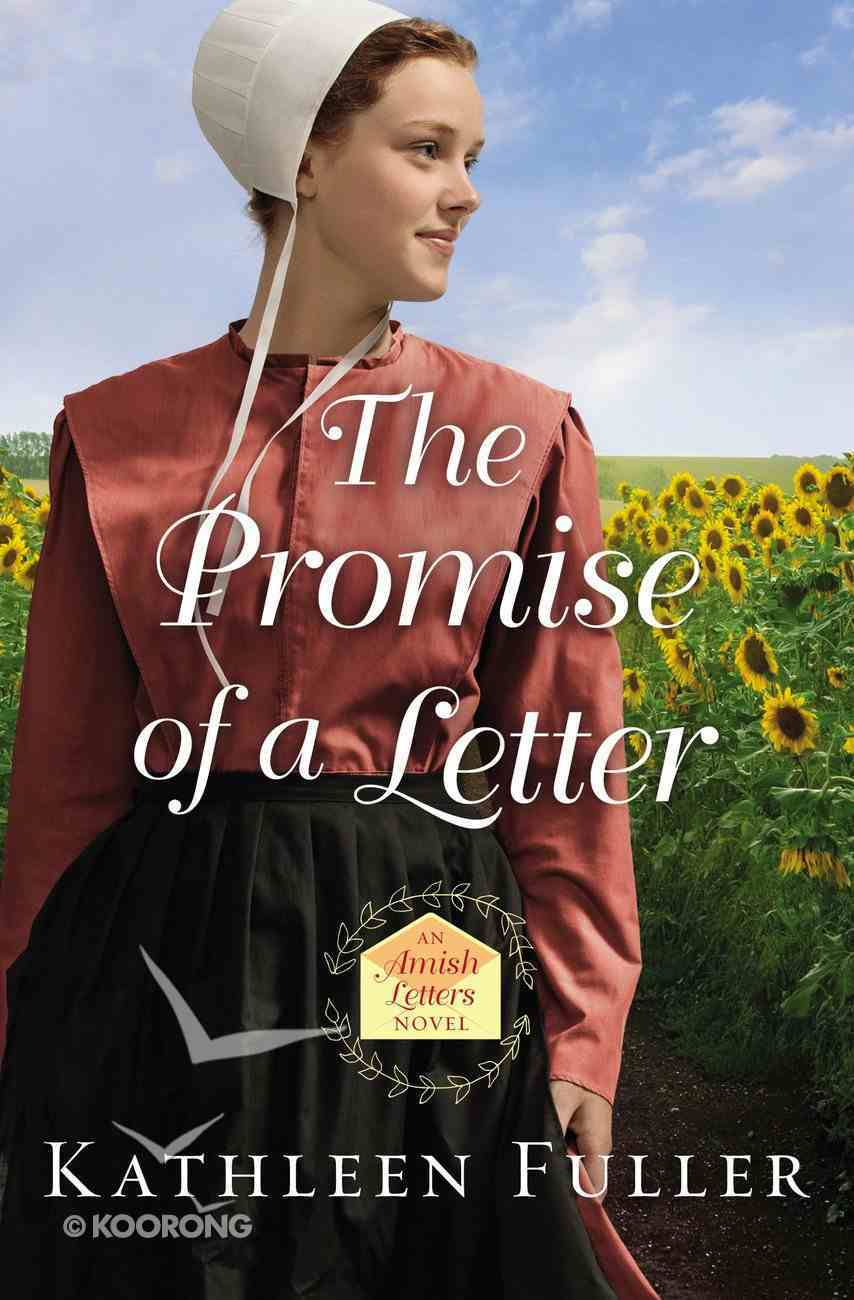 The Promise of a Letter (#02 in An Amish Letters Novel Series) Paperback