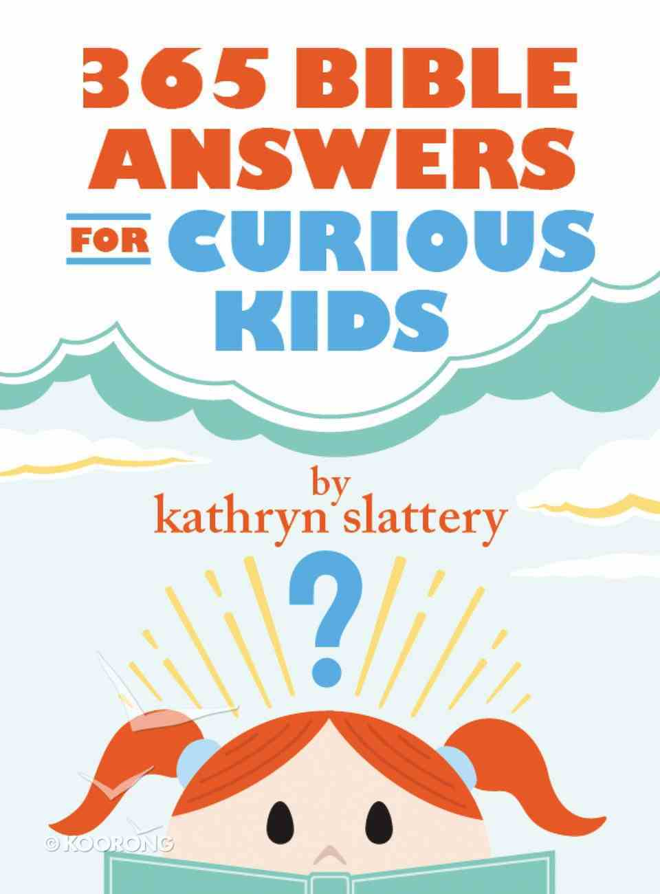 365 Bible Answers For Curious Kids eBook