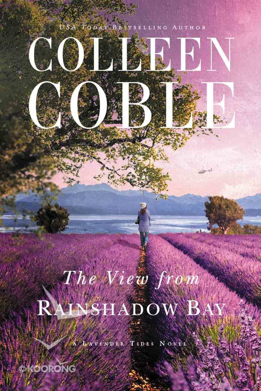 The View From Rainshadow Bay (#01 in Lavender Tides Series) eBook