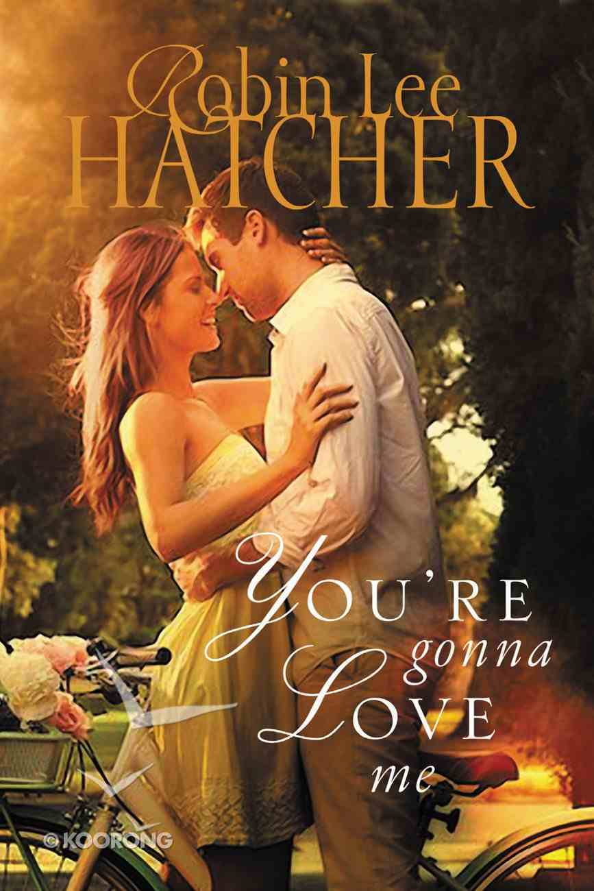 You're Gonna Love Me eBook