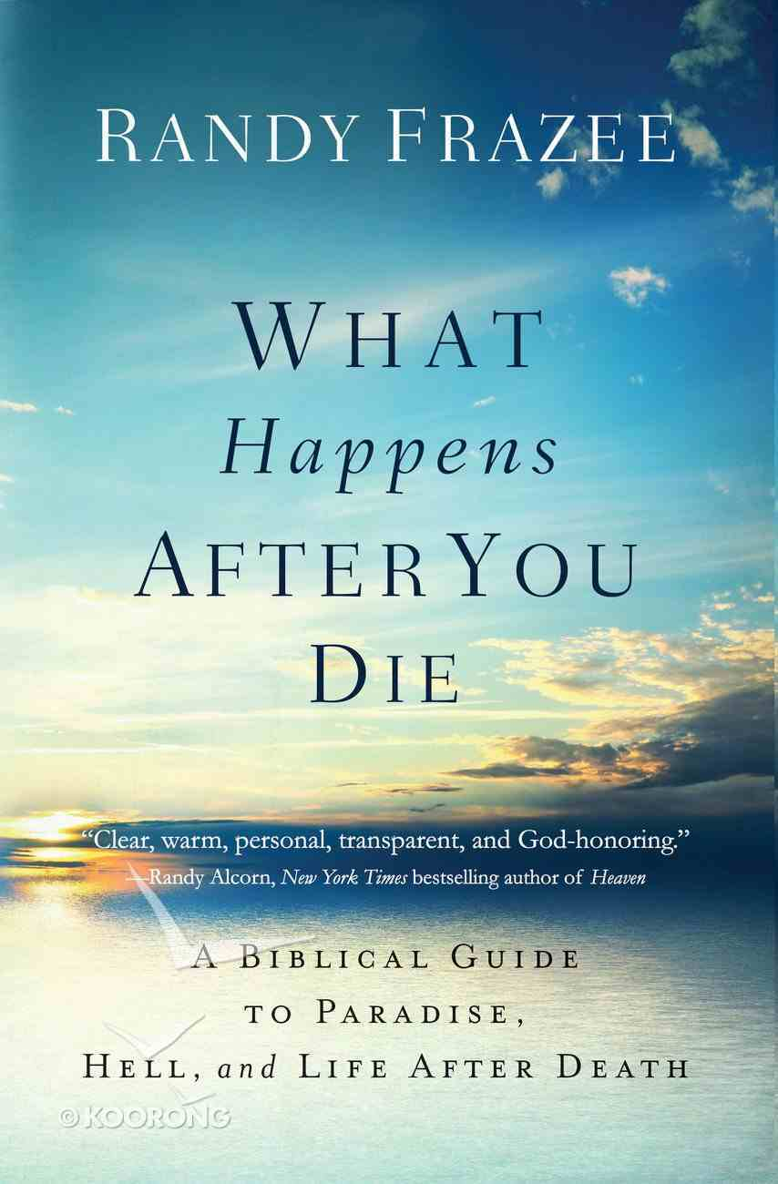 What Happens After You Die eBook