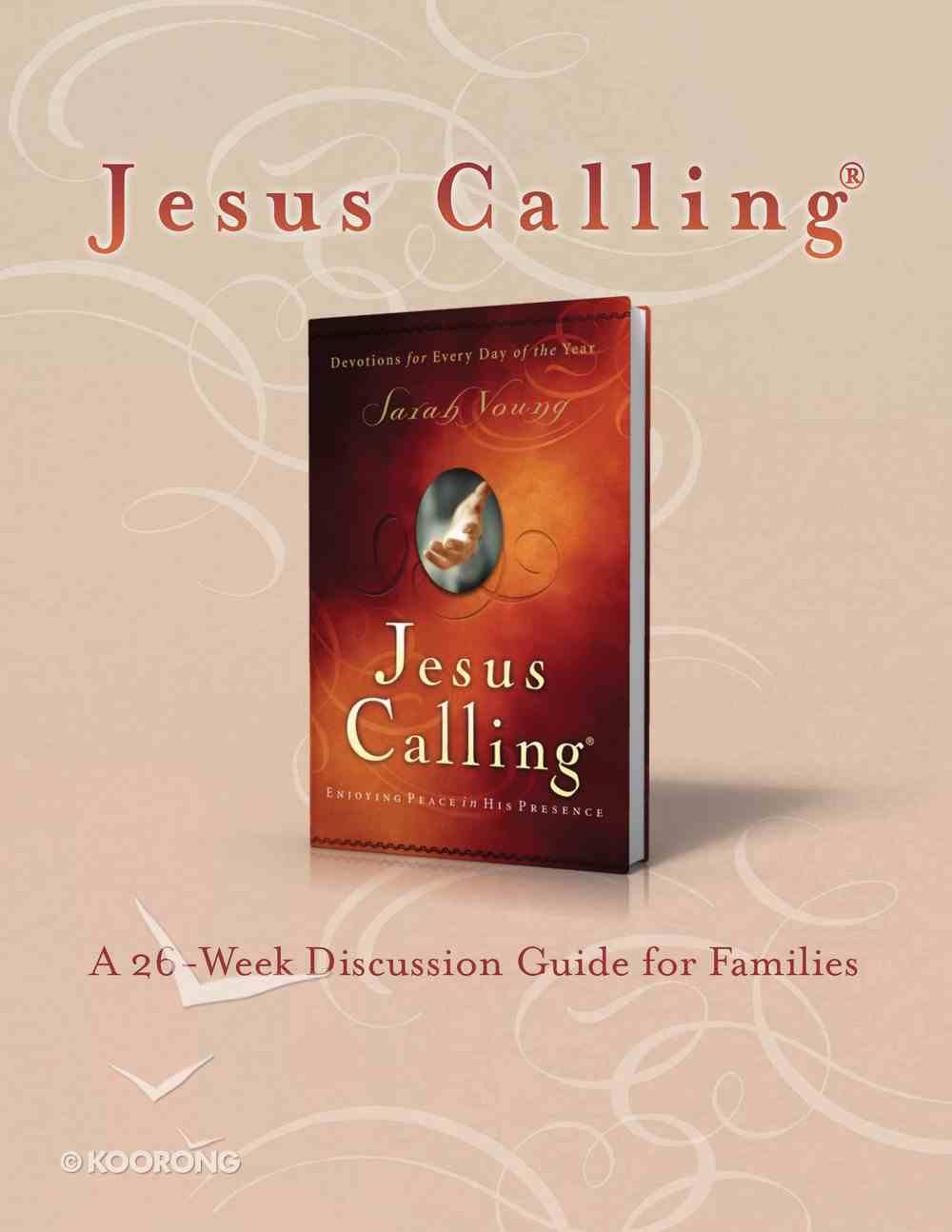 Jesus Calling Book Club Discussion Guide For Families eBook