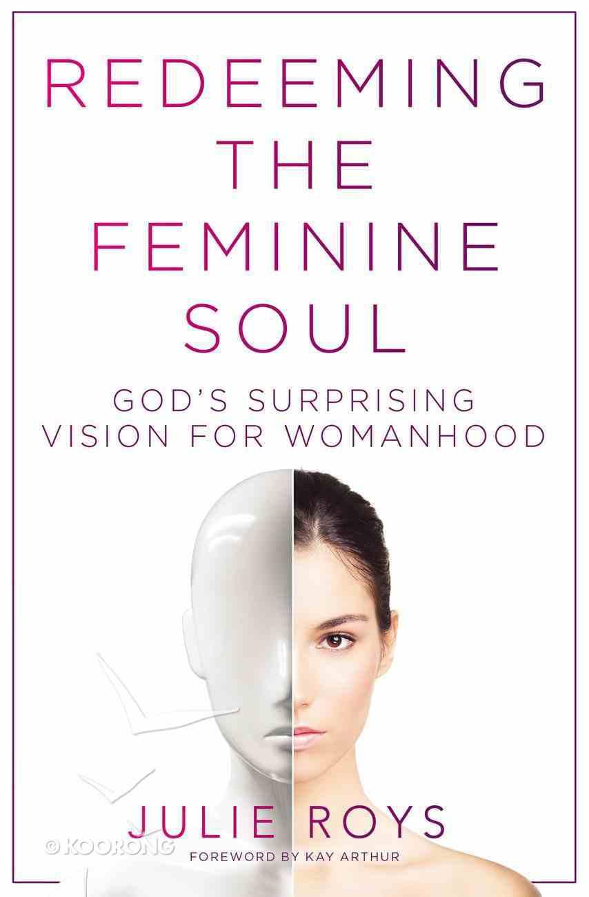 Redeeming the Feminine Soul eBook