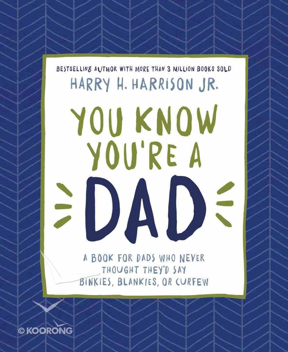 You Know You're a Dad eBook
