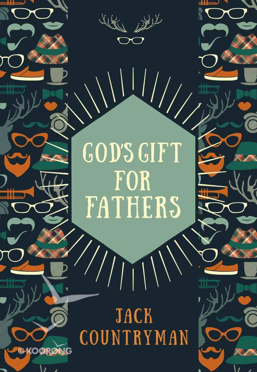 God's Gift For Fathers eBook