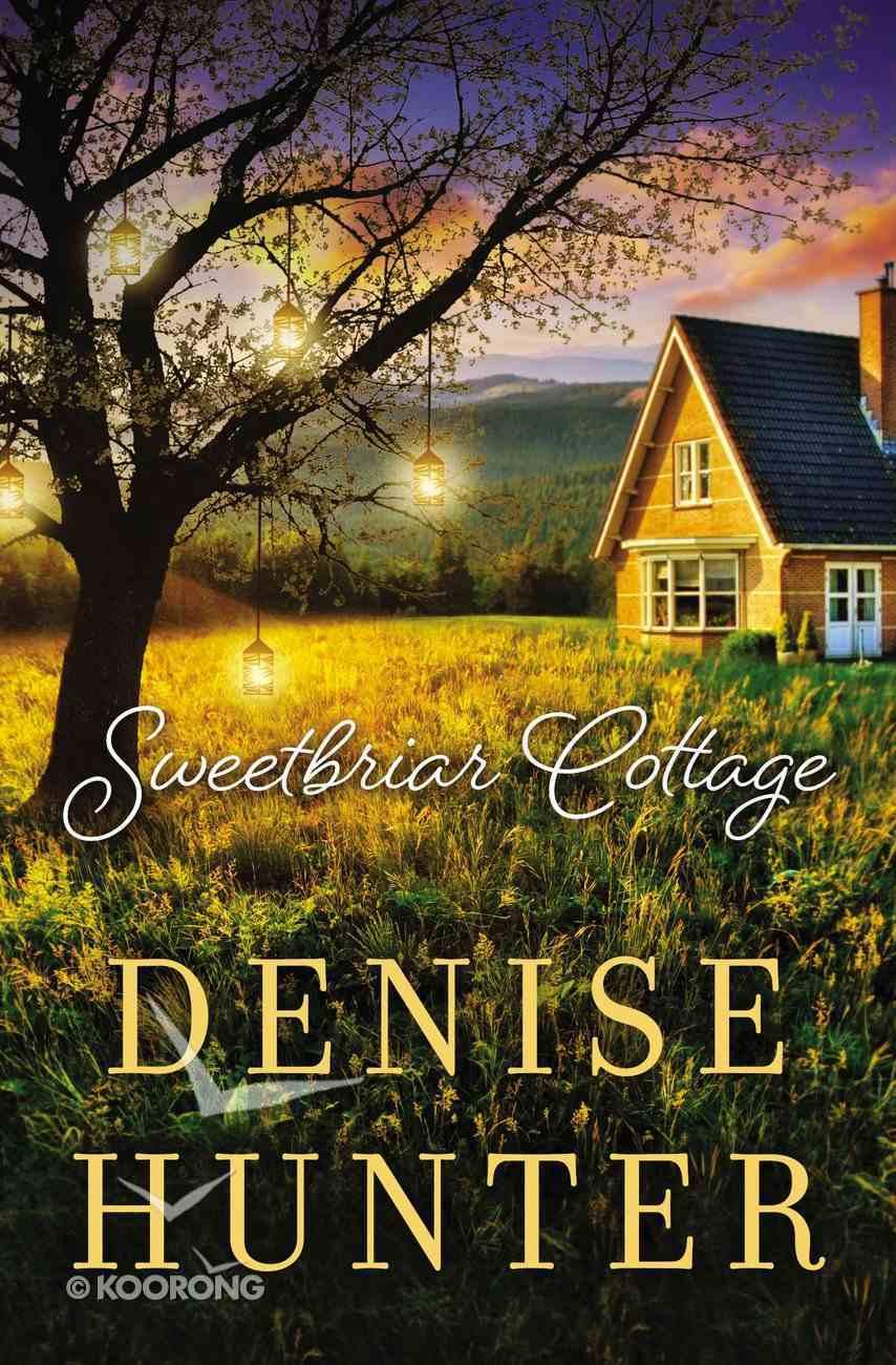 Sweetbriar Cottage eBook