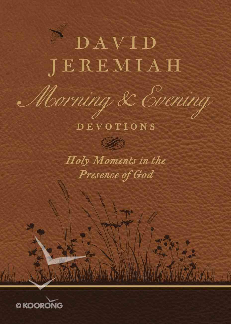 David Jeremiah Morning and Evening Devotions eBook