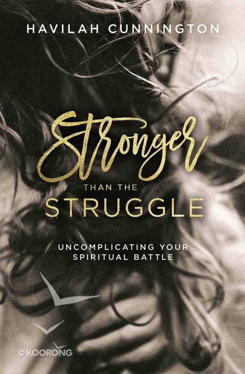 Stronger Than the Struggle eBook