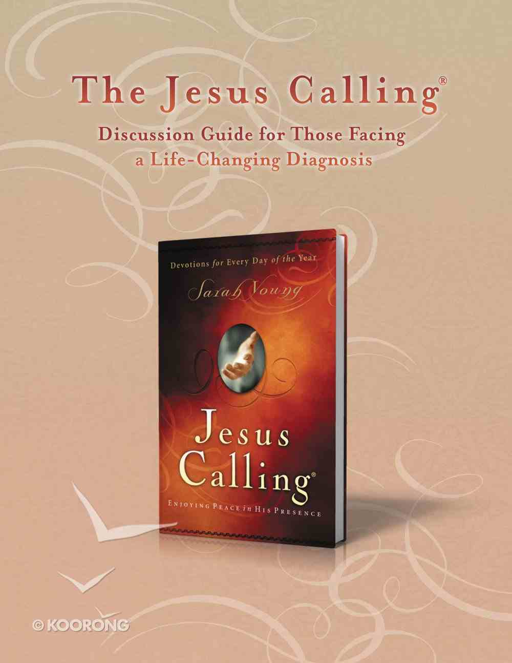 The Jesus Calling Discussion Guide For Those Facing a Life-Changing Diagnosis eBook