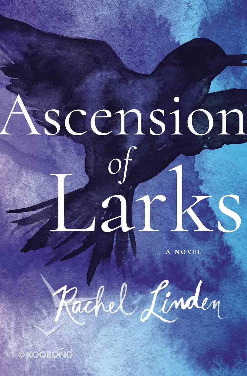 Ascension of Larks eBook