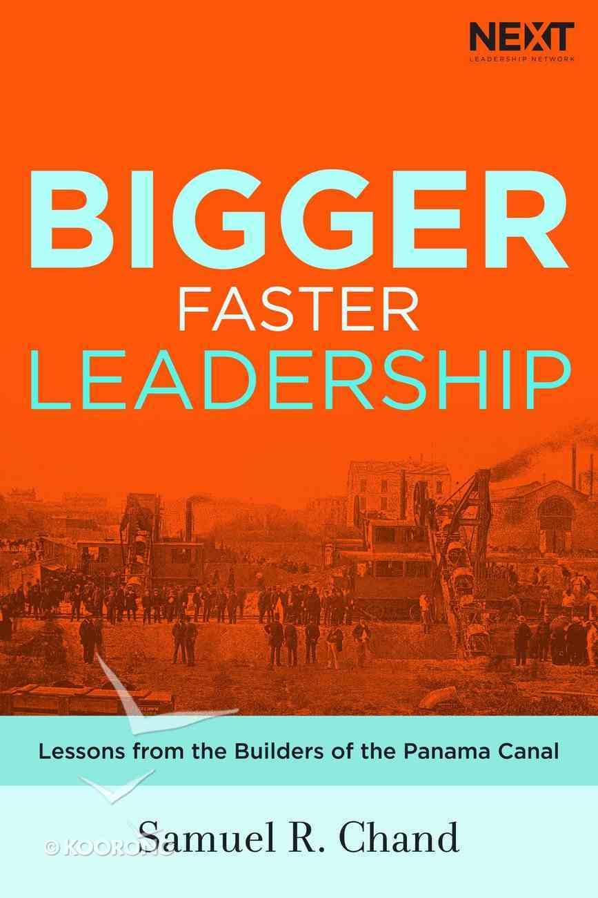 Bigger, Faster Leadership eBook