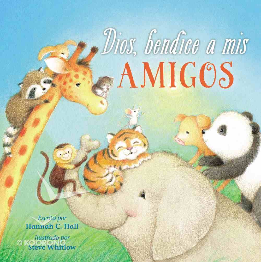 Dios, Bendice a Mis Amigos (A God Bless Book Series) eBook