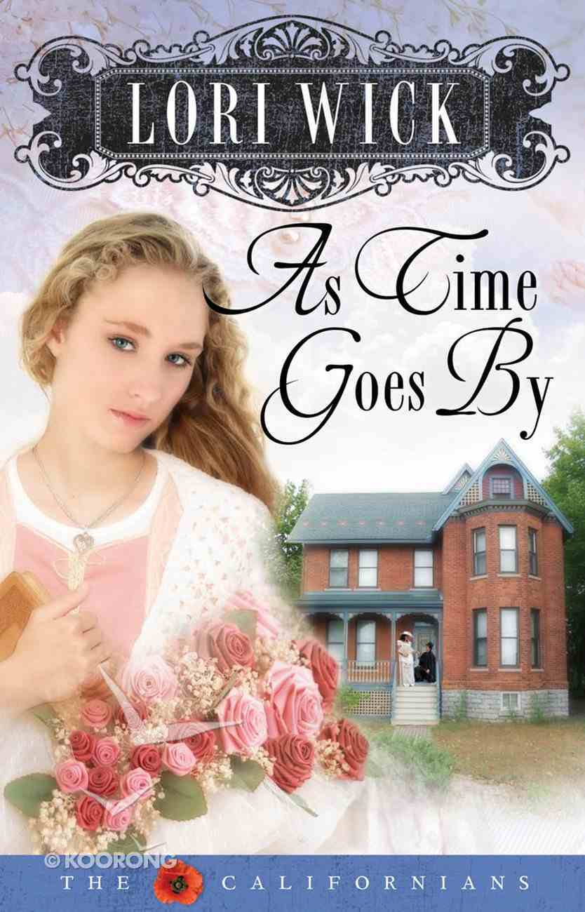 As Time Goes By (#02 in Californians Series) eBook
