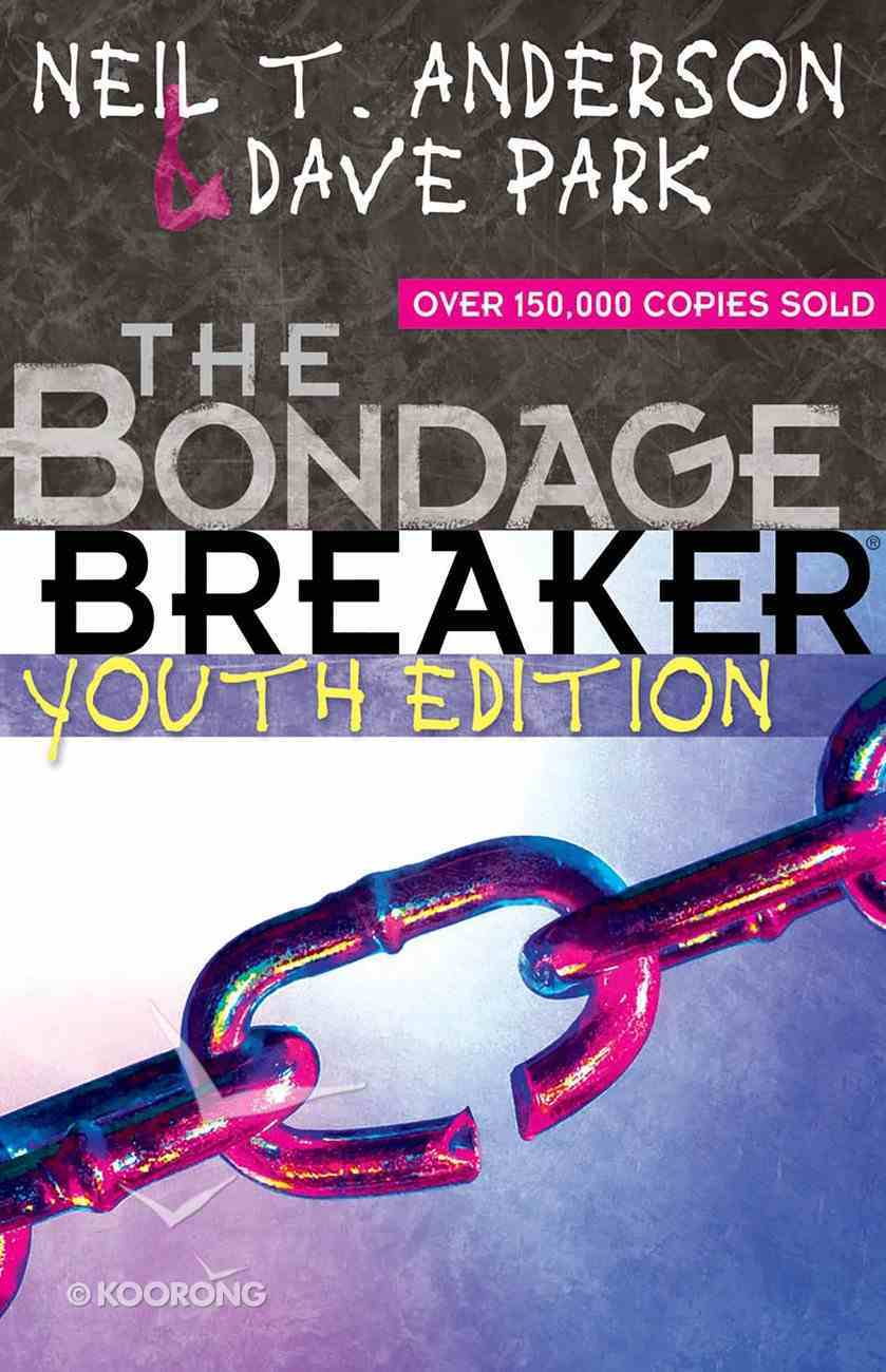 The Bondage Breaker Youth Edition eBook