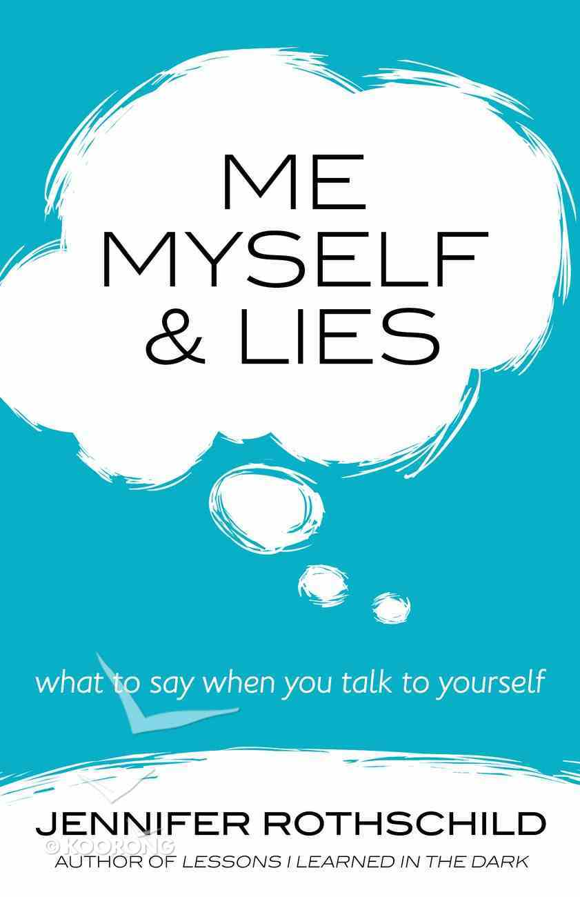Me, Myself, and Lies eBook