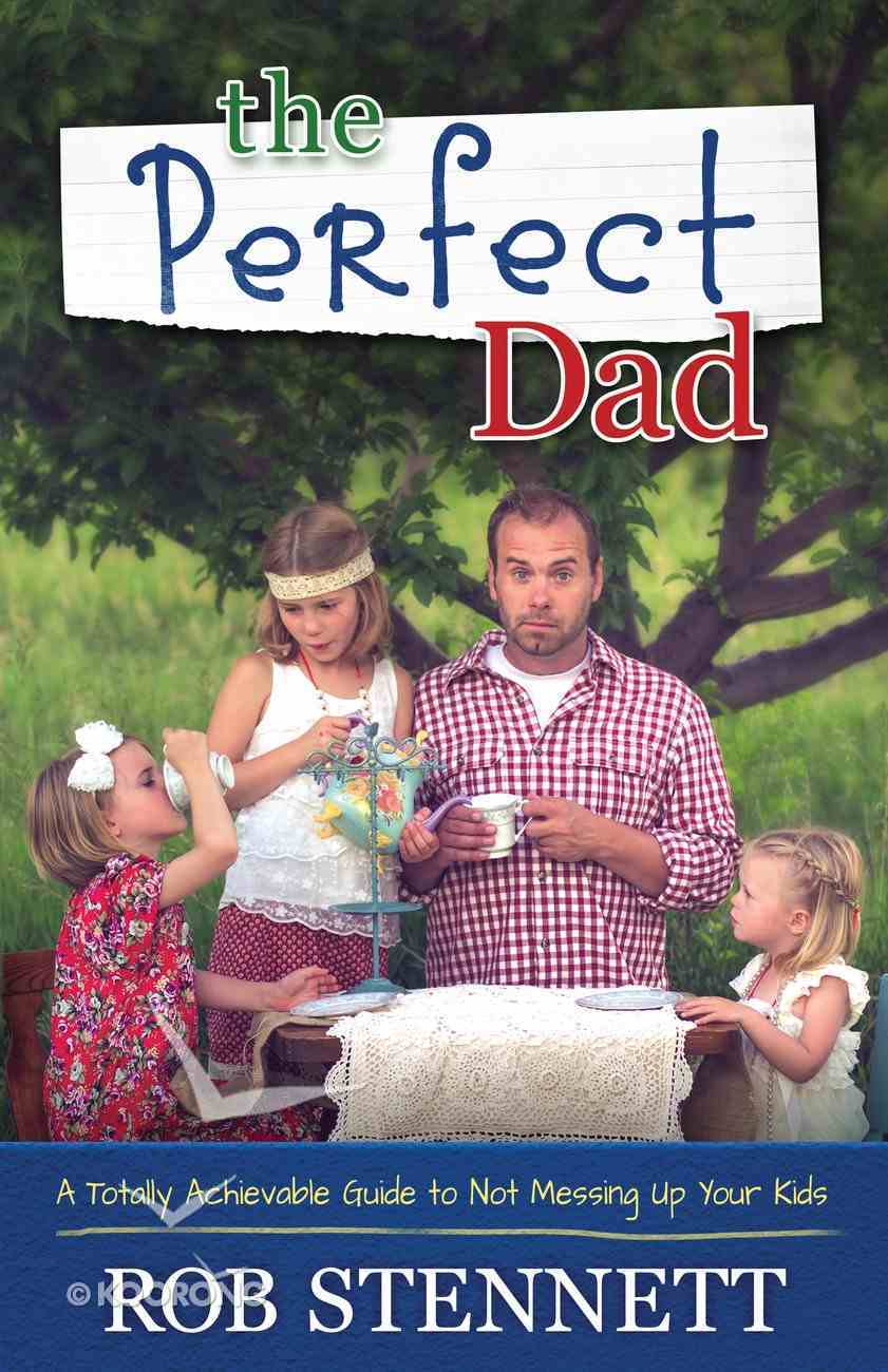 The Perfect Dad eBook