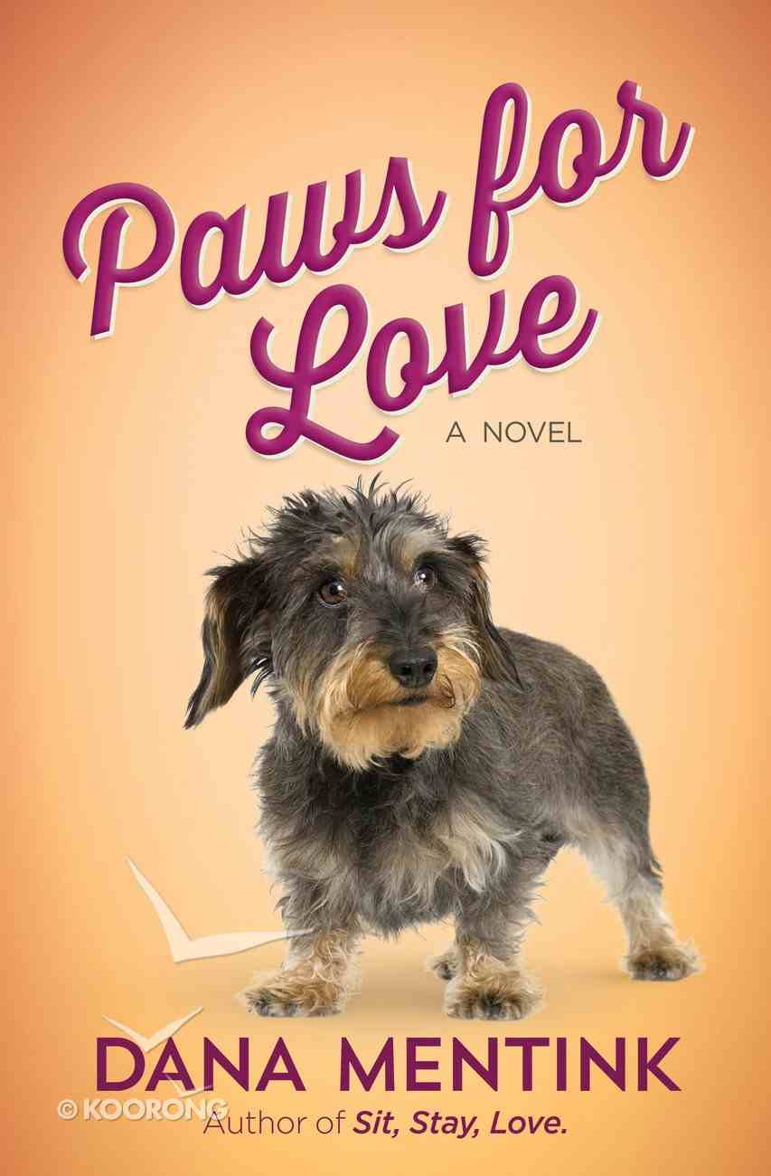 Paws For Love (#03 in Love Unleashed Series) eBook