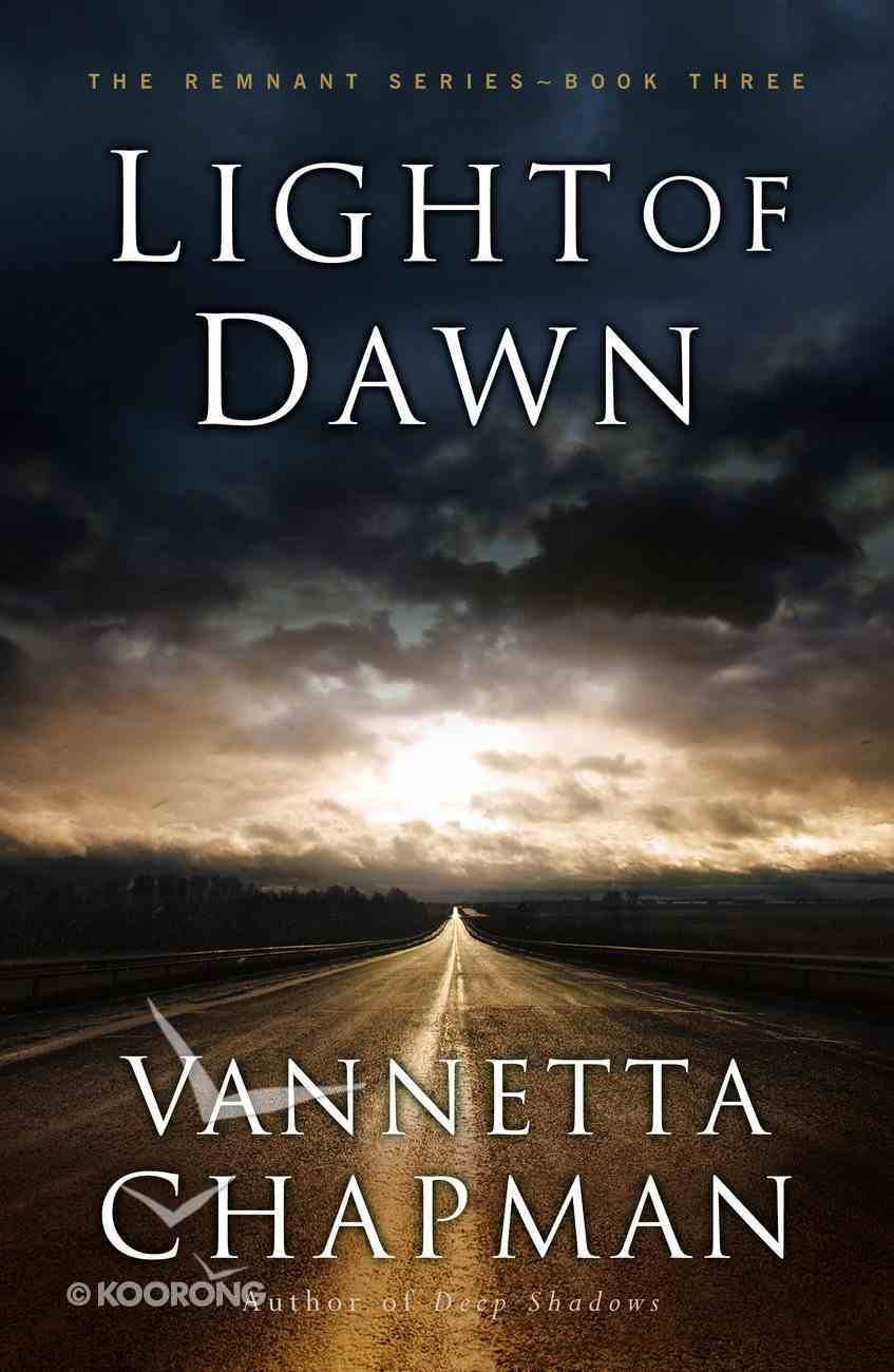 Light of Dawn (#03 in The Remnant Series) eBook