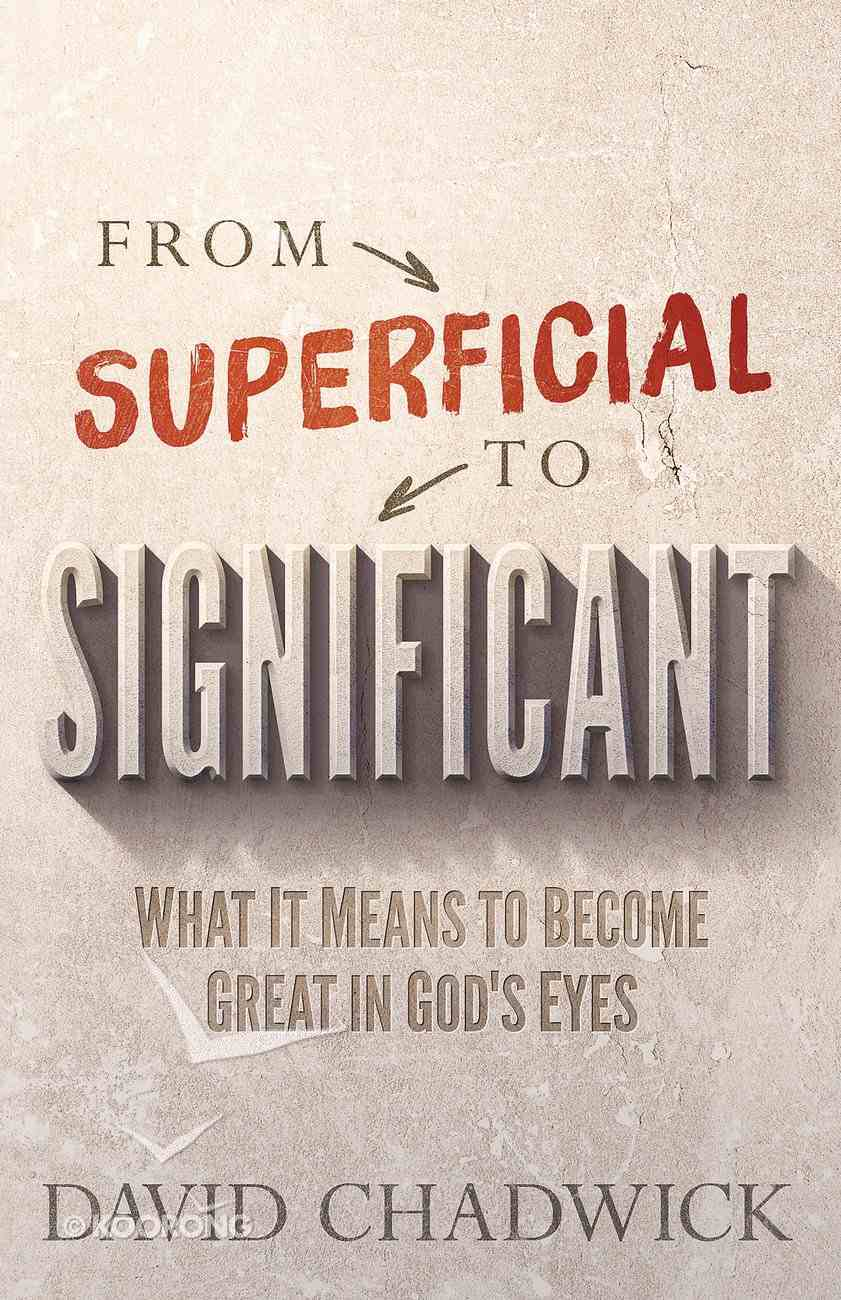 From Superficial to Significant eBook