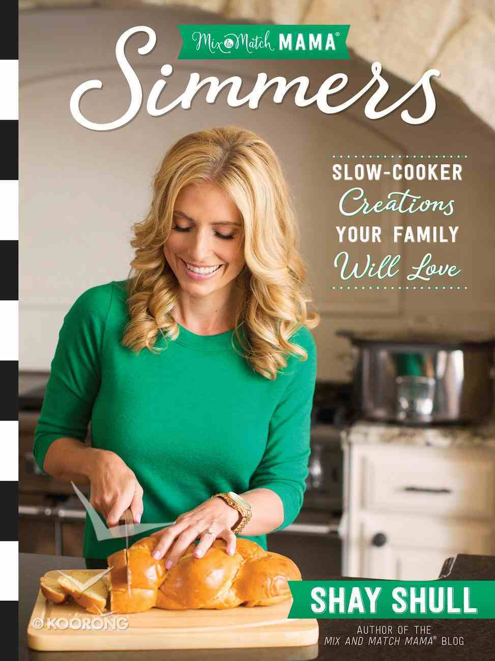 Mix-And-Match Mama Simmers eBook