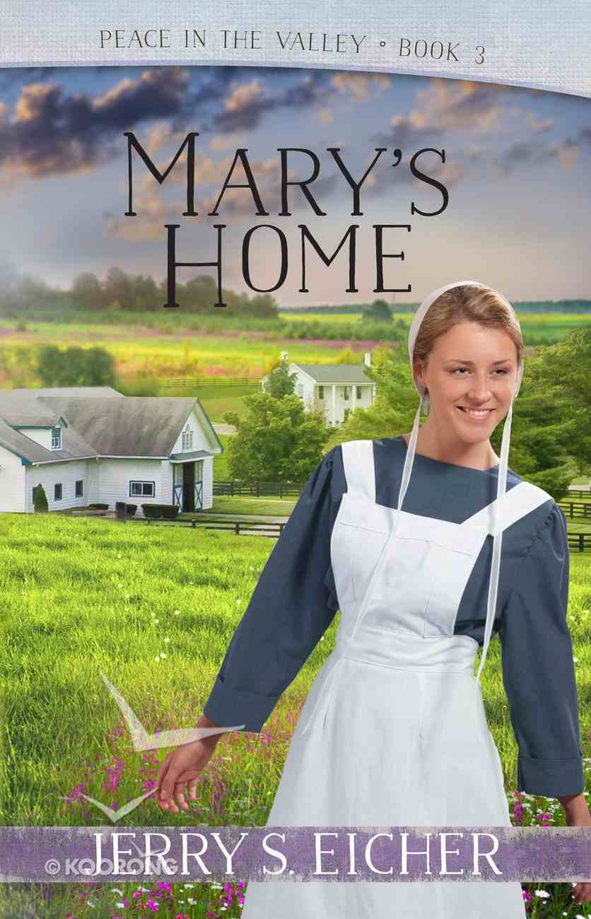Mary's Home (#03 in Peace In The Valley Series) eBook