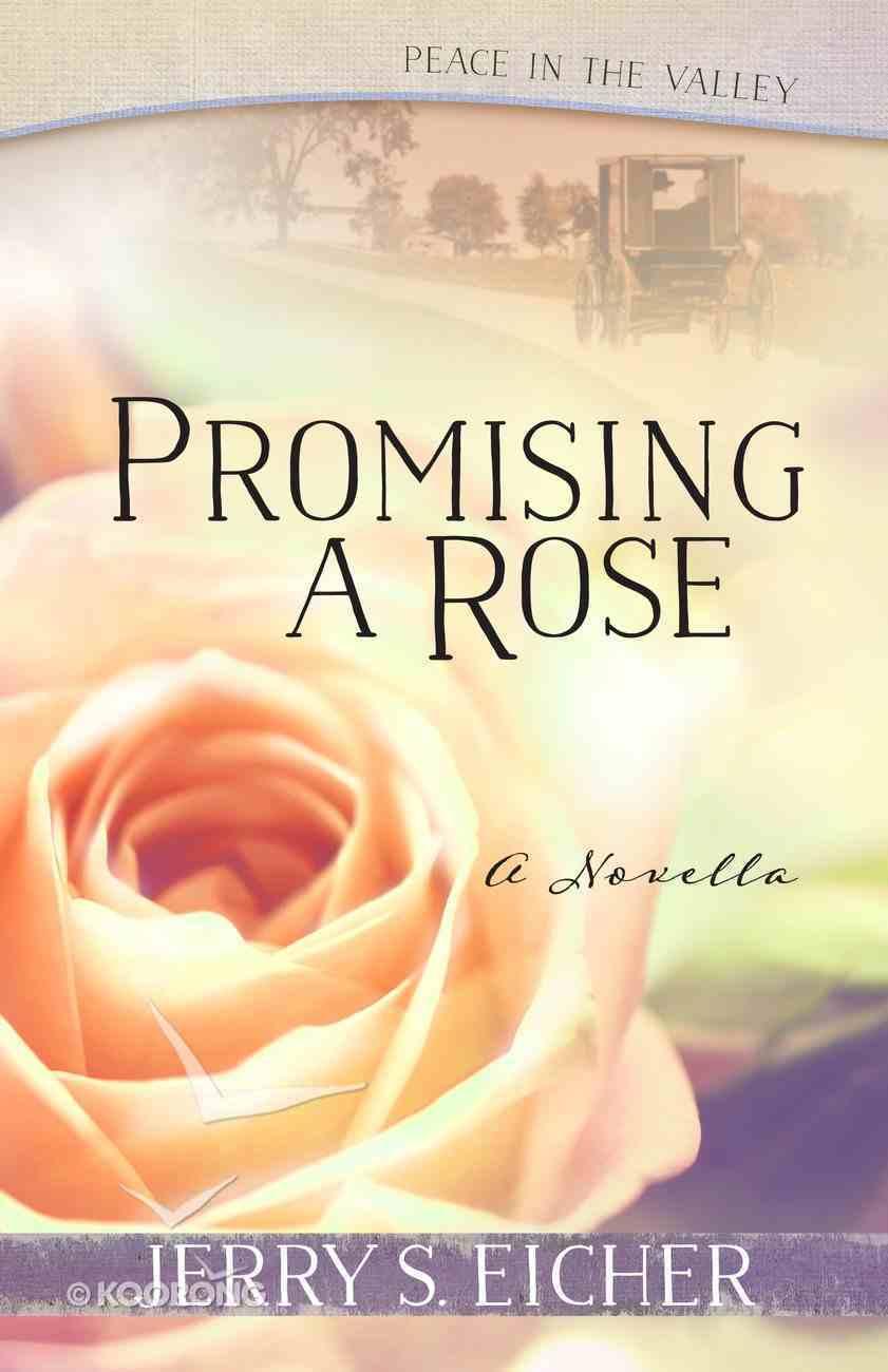 Promising a Rose (Free Novella) eBook